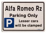 Alfa Romeo Rz Car Owners Gift| New Parking only Sign | Metal face Brushed Aluminium Alfa Romeo Rz Model